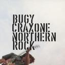NORTHERN ROCK / BUGY CRAXONE