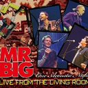 Live From The Living Room / MR.BIG