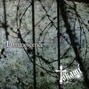 Luminescence / Tokami