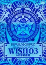 "BREAKERZ LIVE 2011 ""WISH 03""in Nippon Budokan"