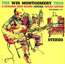 Wes Montgomery Trio [Limited Release] [Priced-down Reissue]