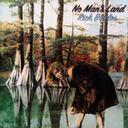 NO MAN'S LAND / RICK BOWLES