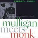 Mulligan Meets Monk [Limited Release] [Priced-down Reissue]