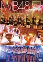 NMB48 1st Anniversary Special Live / NMB48