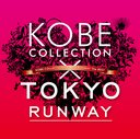 Kobe Collection x Tokyo Runway The Best [Limited Edition]