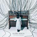 RE/MEMBER / SawanoHiroyuki[nZk]