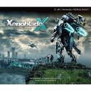 """XenobladeX"" Original Soundtrack / Hiroyuki Sawano"