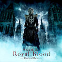 Royal Blood -Revival Best- (International Tour Edition) / KAMIJO