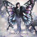 Butterfly/Ima Aitakute... / DAIGO