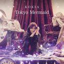 Tokyo Mermaid / KOKIA