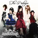 Prologue / DESTROSE