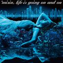 Life is going on and on / MISIA