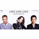 LOVE LOVE LOVE / DREAMS COME TRUE