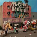 MONOBRIGHT BEST ALBUM - Remain in MONOBRIGHT - / MONOBRIGHT