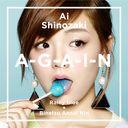 A-G-A-I-N / Ai Shinozaki