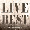 Live Best / girugamesh