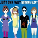 Just One Way / MORNING GLORY