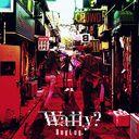 Wally? / BugLug