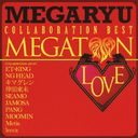MEgaton LOVE - Collabo Best -