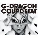 Coup d'etat [+ One Of A Kind & Heartbreaker] / G-DRAGON (from BIGBANG)
