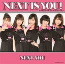 Next is you!/Karada dake ga otona ni nattanjanai (Type C) [CD+DVD]