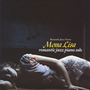 Mona Lisa Jazz Piano Solo [Cardboard Sleeve (mini LP)]