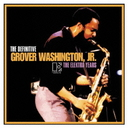 The Definitive Grover Washington. Jr. - The Elektra Years [Limited Release]