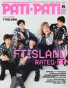PATI PATI 2013 June Issue [Cover & TOP Feature] FTISLAND/M-ON! Entertainment