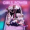 Girls Power / SILENT SIREN
