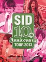 SID 10th Anniversary Tour 2013 - Fujikyu Highland Conifer Forest - / SID