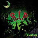 R.I.P / BugLug
