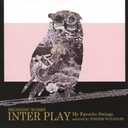 Interplay - My Favorite Things -