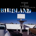 Birdland (Stereo & Muti-ch) / M.Sasaji & L.A.Allstars