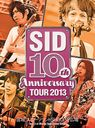 SID 10th Anniversary Tour 2013 - Miyagi Sports Land Sugo Sp Hiroba - / SID