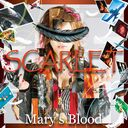 SCARLET / Mary's Blood