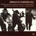Mingus At Carnegie Hall [Limited Release]