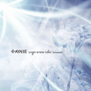 Virgin Snow Color -2nd season- / AYABIE