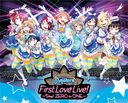 Love Live! Sunshine!! Aqours First LoveLive! - Step! ZERO to ONE - / Aqours