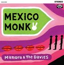 MEXiCO MONK [Cardboard Sleeve]