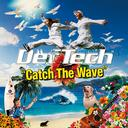 Catch The Wave / Def Tech