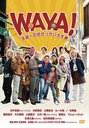WAYA! Uchuichi no Osekkai Daisakusen / Japanese Movie