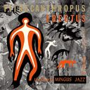 Pithecanthropus Erectus [Hi-Res CD (MQA x UHQCD)] [Limited Release]