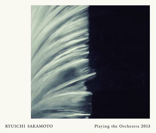 Ryuichi Sakamoto Live CD Playing the Orchestra 2013