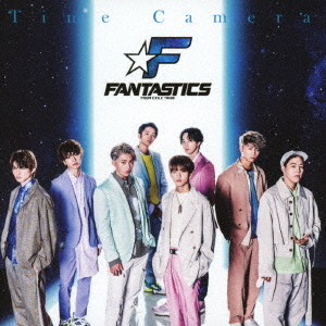 Time Camera / FANTASTICS from EXILE TRIBE