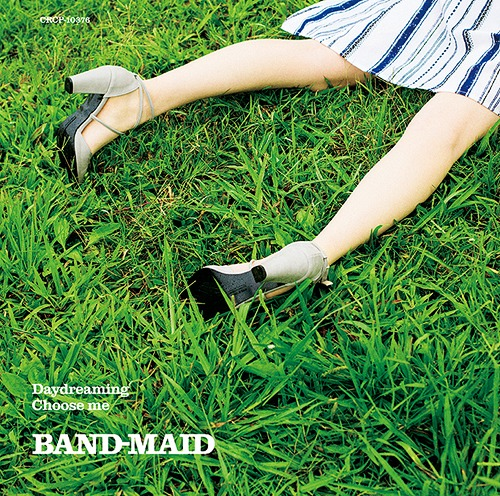 Daydreaming / Choose me / BAND-MAID