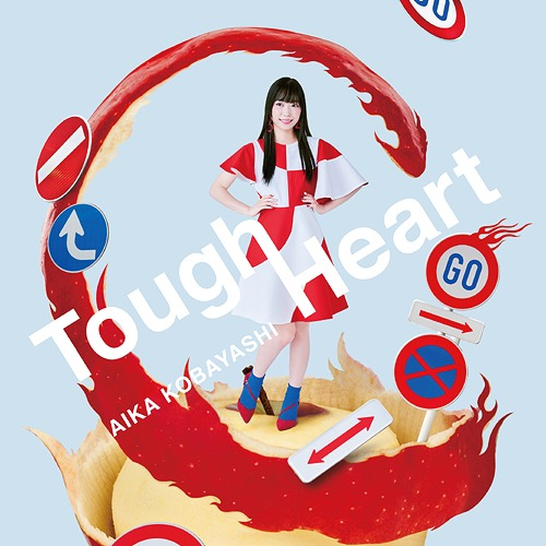 Tough Heart / Aika Kobayashi