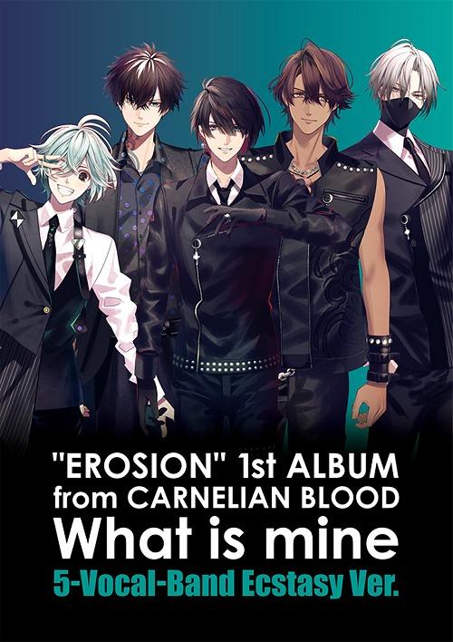 """EROSION"" 1st ALBUM from CARNELIAN BLOOD 5-Vocal-Band Ecstasy Ver. / EROSION"