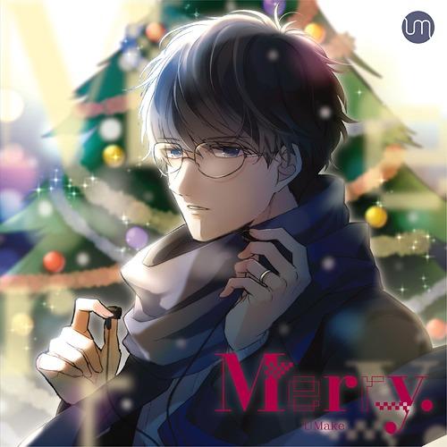 Merry. / UMake (Kento Ito, Yoshiki Nakajima)