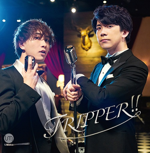 TRIPPER!! / UMake (Kento Ito, Yoshiki Nakajima)