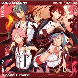 """Yubisaki no Ariadne"" Ensemble Stars!! ES Idol Song season 2 / Crazy:B"